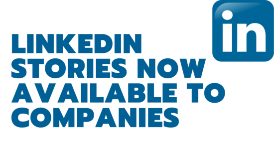 LINKEDIN STORIES AVAILABLE TO COMPANIES