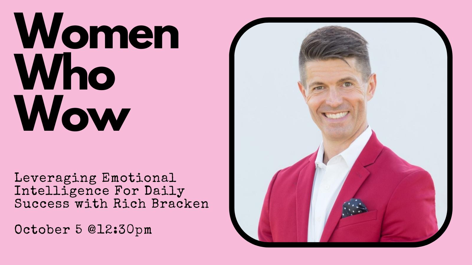 Women Who Wow Rich Bracken Program